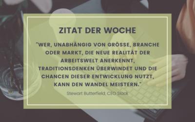 Zitat der Woche: Stewart Butterfield, CEO Slack über Transformation und Kulturwandel