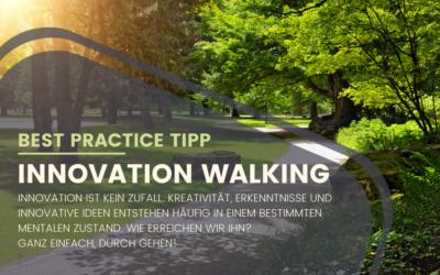 Best Practice Tipp: Innovation Walking