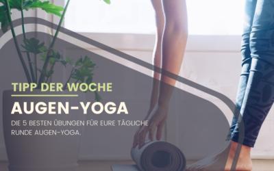 Augen-Yoga – 5 beste Übungen die eure Augen entlasten und stärken