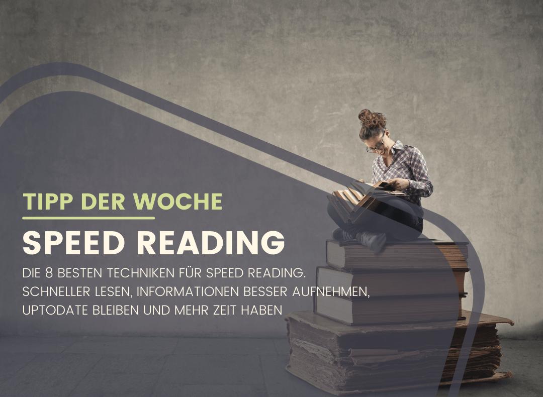 Tipp der Woche: Die 8 besten Techniken für Speed Reading
