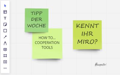 How to… Cooperation Tools – Kennt Ihr Miro?