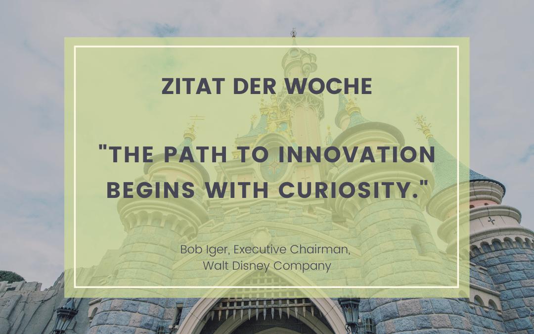 Neugierde ist der beste Innovationsschub